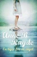 En tiger for en engel - Anne B. Ragde
