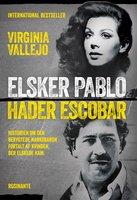 Elsker Pablo, hader Escobar - Virginia Vallejo