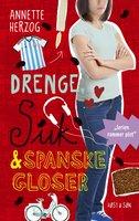 Drenge, suk & spanske gloser - Annette Herzog