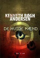 De Hvide Mænd - Kenneth Bøgh Andersen
