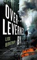Overlevernes by - Lise Bidstrup