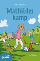 Mathildes kamp - Lise Kissmeyer