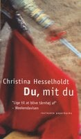 Du, mit du - Christina Hesselholdt