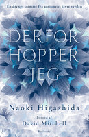 Derfor hopper jeg - Naoki Higashida