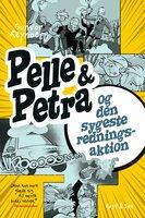 Pelle & Petra og den sygeste redningsaktion - Gunvor Reynberg