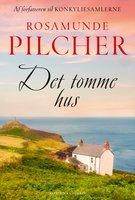 Det tomme hus - Rosamunde Pilcher