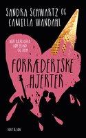 Forræderiske hjerter - Sandra Schwartz, Camilla Wandahl