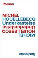 Underkastelse - Michel Houellebecq