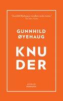 Knuder - Gunnhild Øyehaug