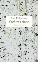 Forårets døde - Ralf Rothmann