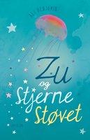 Zu og Stjernestøvet - Ali Benjamin