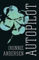 Autopilot - Ronnie Andersen