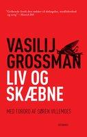 Liv og skæbne - Vasilij Grossman