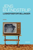 Luskefisefortællinger - Jens Blendstrup
