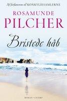 Bristede håb - Rosamunde Pilcher