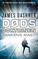 Dødsdoktrinen - Tankens magt - James Dashner