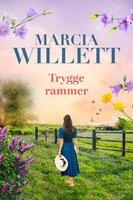 Trygge rammer - Marcia Willett