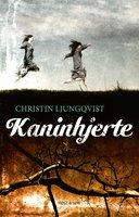 Kaninhjerte - Christin Ljungqvist