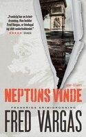 Neptuns vinde - Fred Vargas