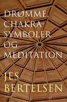 Drømme, chakrasymboler og meditation - Jes Bertelsen