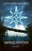Darkest Minds - Mørke minder - Alexandra Bracken