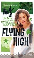Flying High - Caroline Ørsum