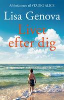 Livet efter dig - Lisa Genova