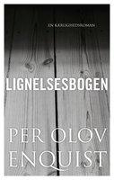 Lignelsesbogen - P.O. Enquist