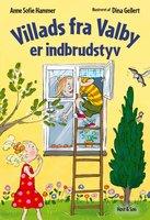 Villads fra Valby er indbrudstyv LYT&LÆS - Anne Sofie Hammer
