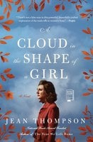 A Cloud in the Shape of a Girl - Jean Thompson