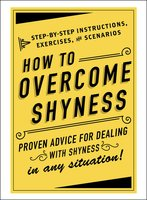 How to Overcome Shyness - Adams Media
