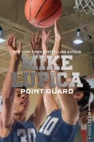 Point Guard - Mike Lupica