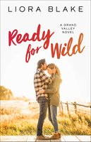 Ready for Wild - Liora Blake