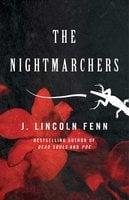 The Nightmarchers - J. Lincoln Fenn