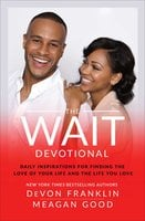 The Wait Devotional - DeVon Franklin, Meagan Good