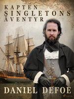 Kapten Singletons äventyr - Daniel Defoe