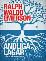 Andliga lagar och andra essayer - Ralph Waldo Emerson