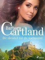 De sleutel tot de toekomst - Barbara Cartland