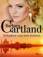 Schaduw van een fortuin - Barbara Cartland