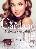 Melodie van geluk - Barbara Cartland