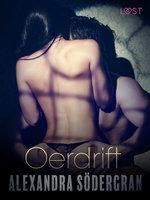 Oerdrift - Sexy erotica - Alexandra Södergran