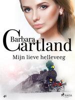 Mijn Lieve Helleveeg - Barbara Cartland