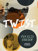 Twist - Per Riis Ebbesen