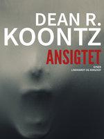Ansigtet - Dean R. Koontz