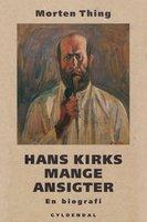 Hans Kirks mange ansigter - Morten Thing
