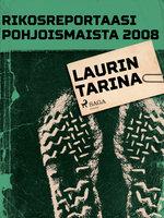 Laurin tarina - Eri Tekijöitä