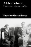 Palabra de Lorca - Federico García Lorca