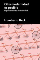 Otra modernidad es posible - Humberto Beck