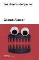 Los dientes del peine - Osama Alomar