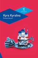 Kyra Kyralina - Panait Istrati